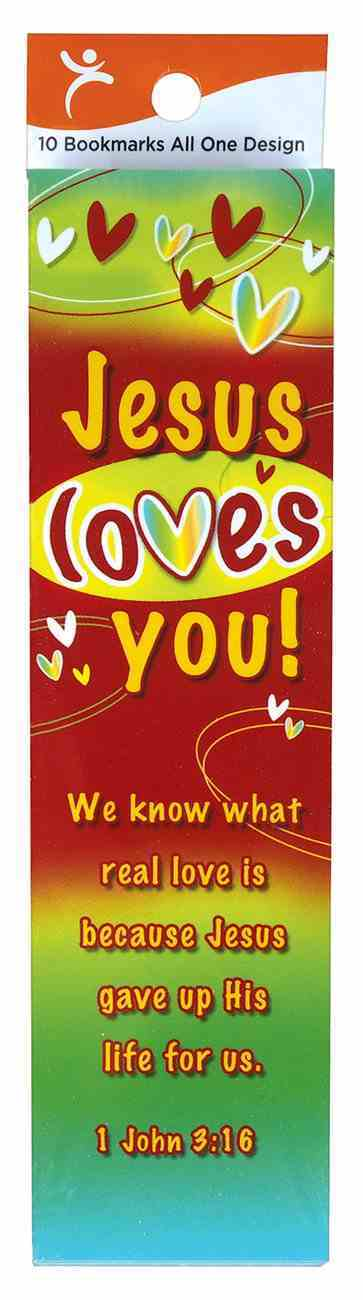 Bookmark: Jesus Loves You (10 Pack) Stationery