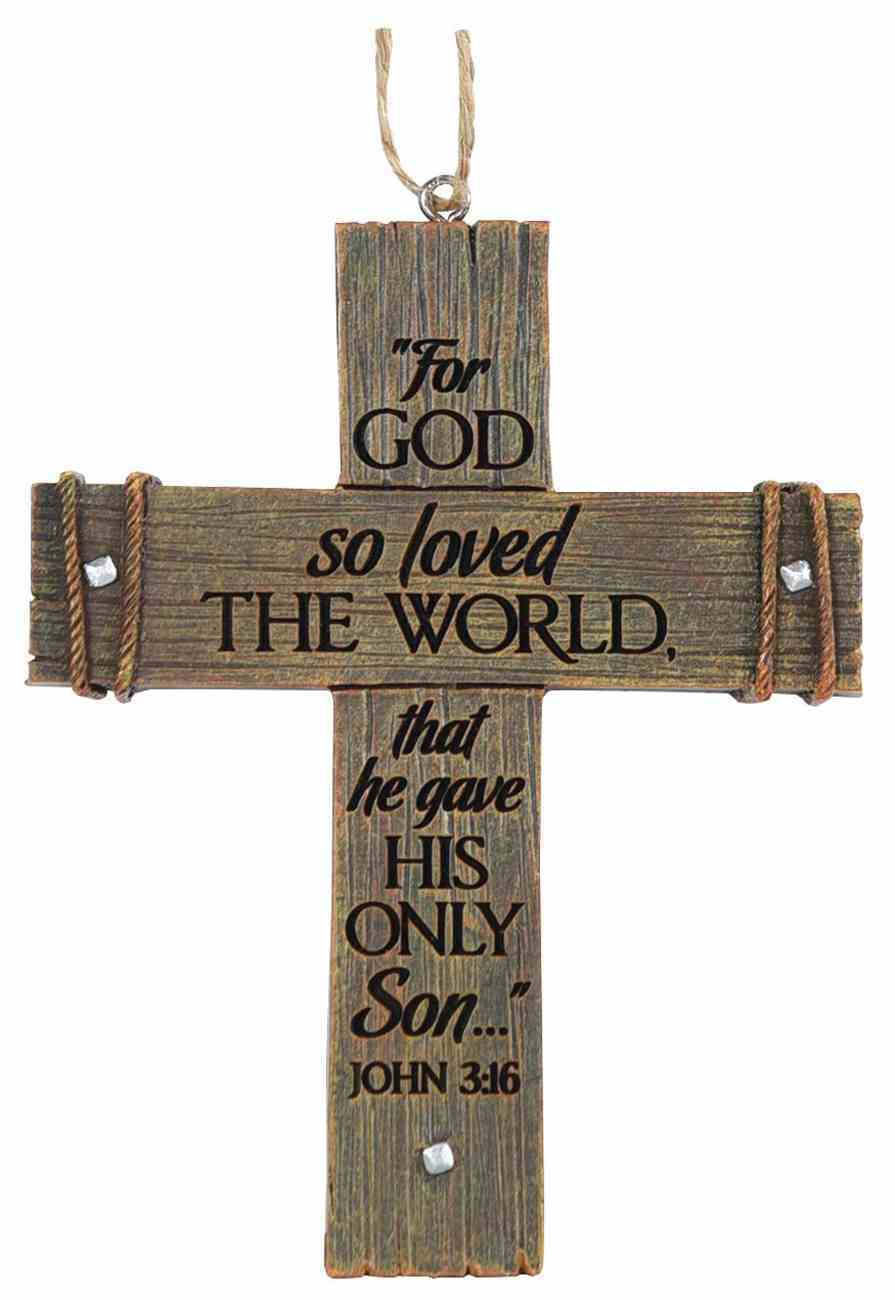 Cross Ornament: For God So Loved the World Homeware