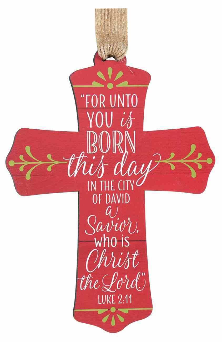 Cross Ornament: For Unto, Red Homeware