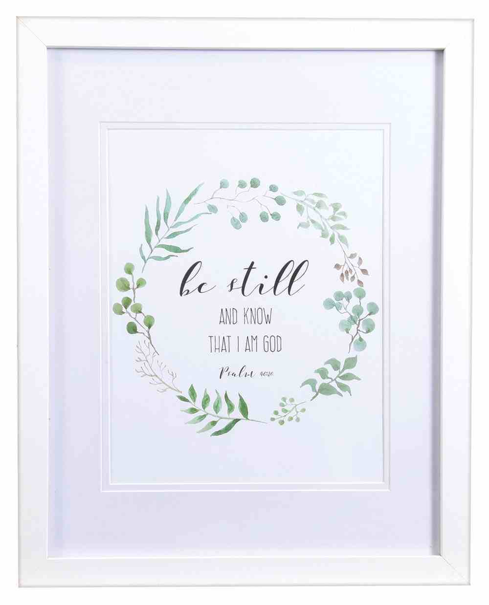 Medium Framed Print: Leaves Wreath, Be Still & Know That I Am God (Psalm 46:10) Plaque
