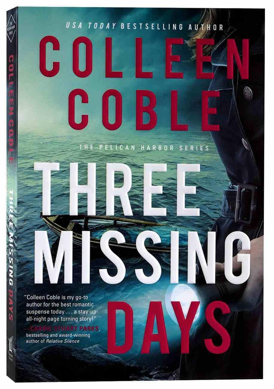 Three Missing Days (#03 in Pelican Harbor Series) Paperback