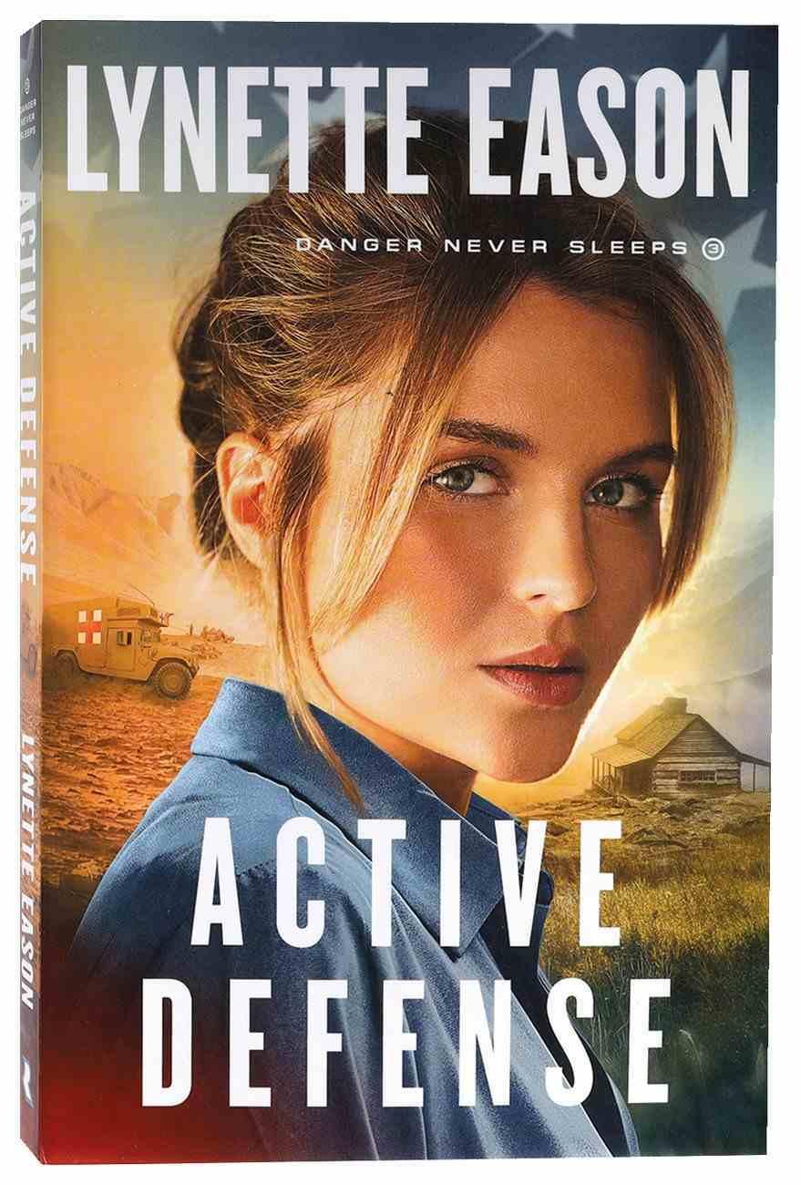 Active Defense (#03 in Danger Never Sleeps Series) Paperback