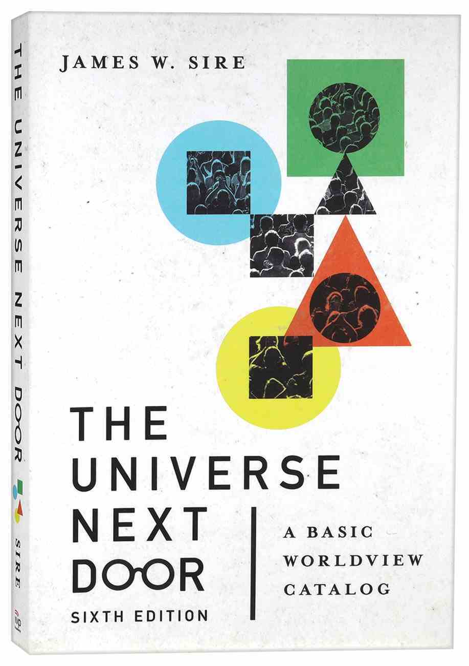 The Universe Next Door: A Basic Worldview Catalog (6th Edition) Paperback
