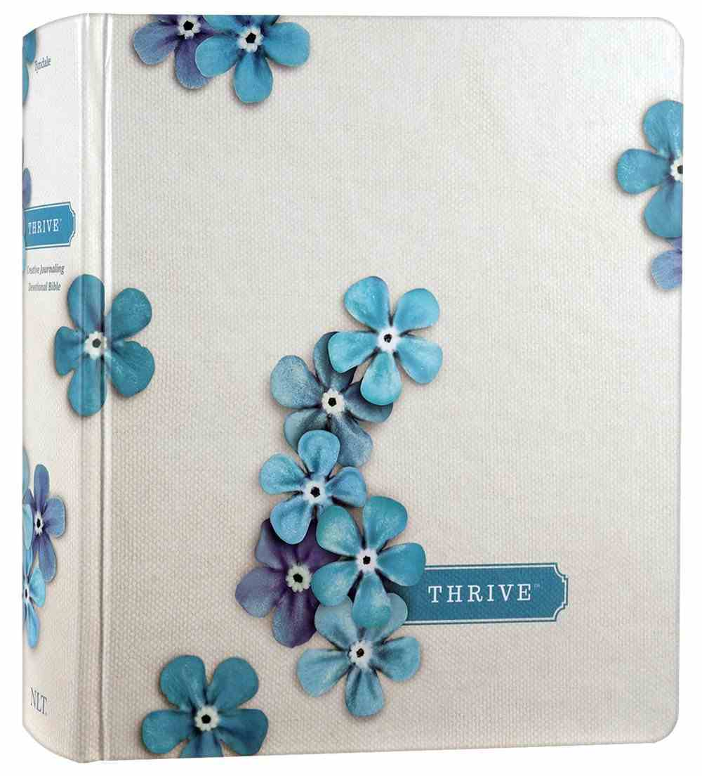 NLT Thrive Creative Journaling Devotional Bible Blue Flowers (Black Letter Edition) Hardback