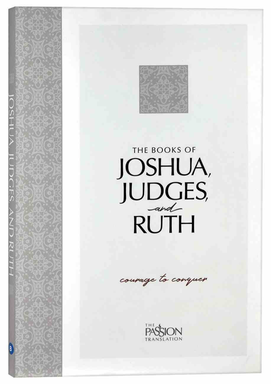 TPT the Books of Joshua, Judges, and Ruth: Courage to Conquer (Black Letter) Paperback