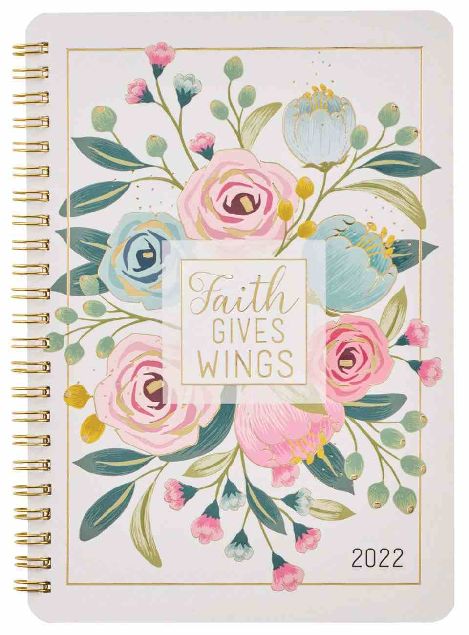 2022 12-Month Daily Diary/Planner: Faith Gives Wings Spiral