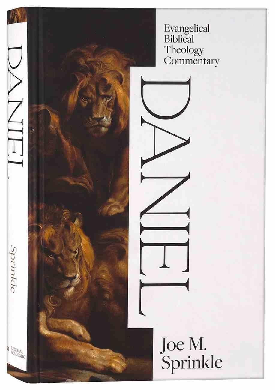 Daniel (Evangelical Biblical Theology Commentary Series) Hardback