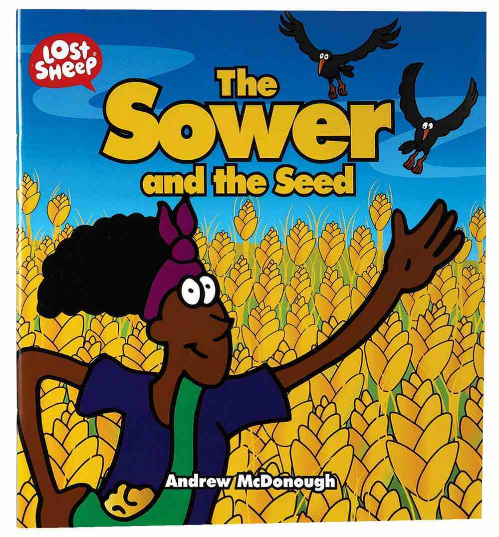 The Sower and the Seed (Lost Sheep Series) Paperback