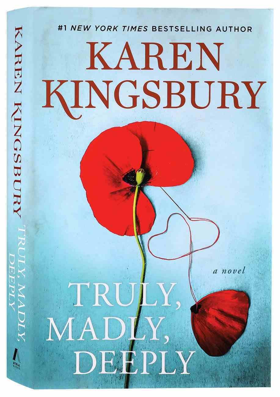 Truly, Madly, Deeply: A Novel (Baxter Family Series) Hardback