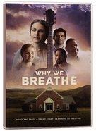 Why We Breathe DVD
