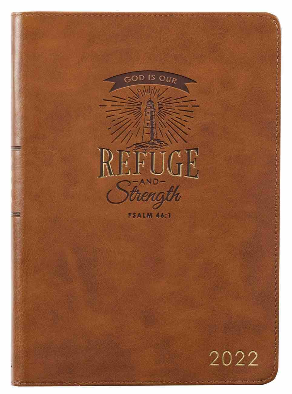 2022 12-Month Diary/Planner: God is Our Refuge and Strength Imitation Leather