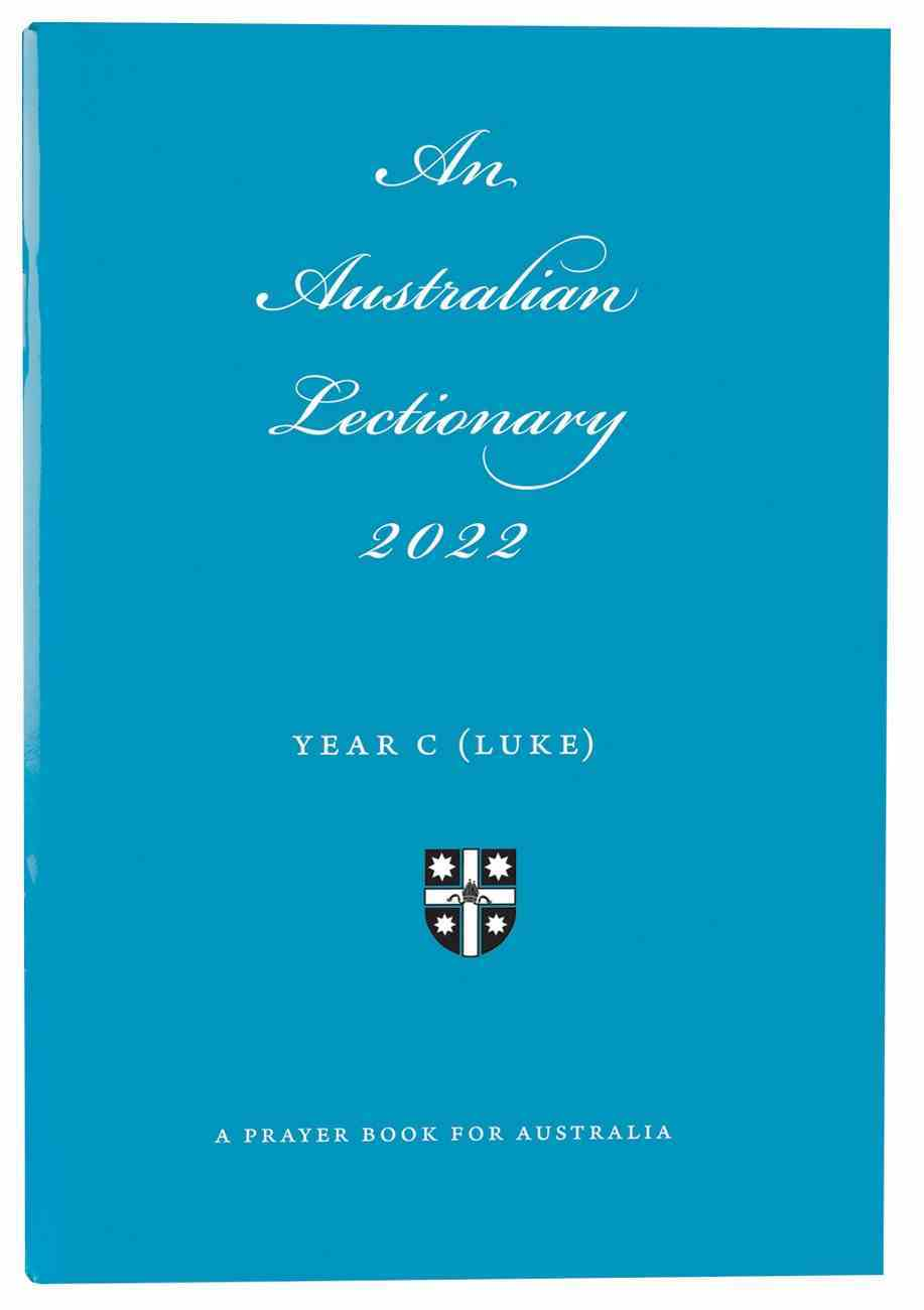 2022 Australian Lectionary Anglican Prayer Book For Australia (Year C) Paperback