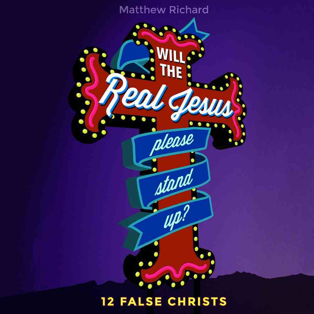 Will the Real Jesus Please Stand Up? eAudio Book