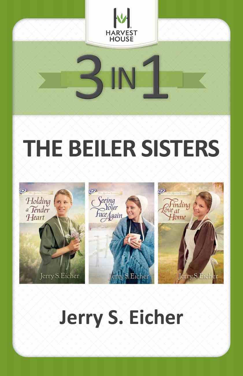 The Beiler Sisters (3 Books in 1) (Beiler Sisters Series) eBook