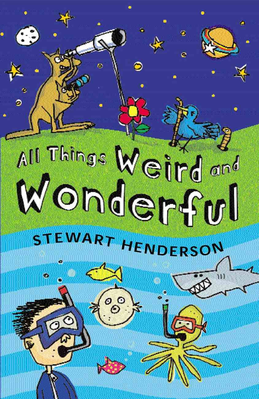All Things Weird and Wonderful eBook