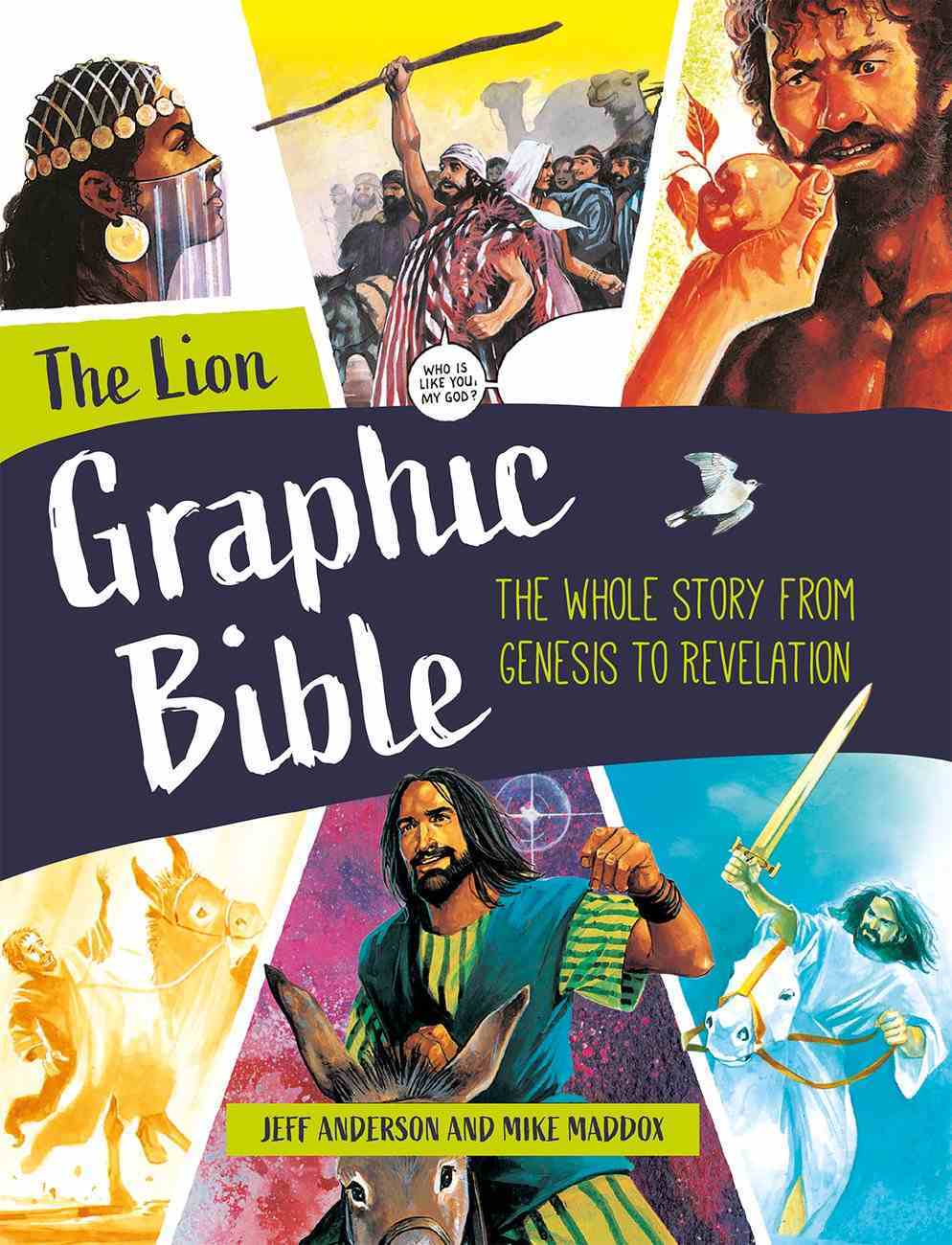 The Lion Graphic Bible: The Whole Story From Genesis to Revelation Hardback