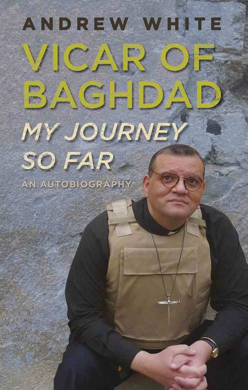 The Vicar of Baghdad - My Journey So Far eBook