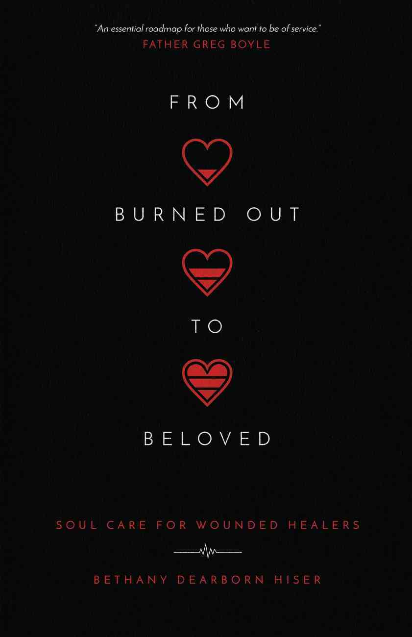 From Burned Out to Beloved eBook