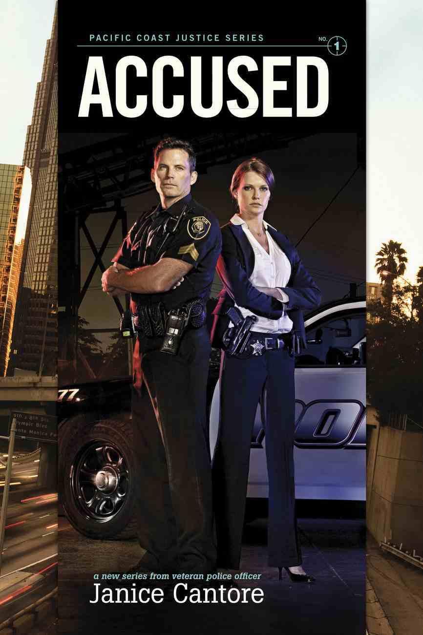 Accused (#01 in Pacific Coast Justice Series) eBook