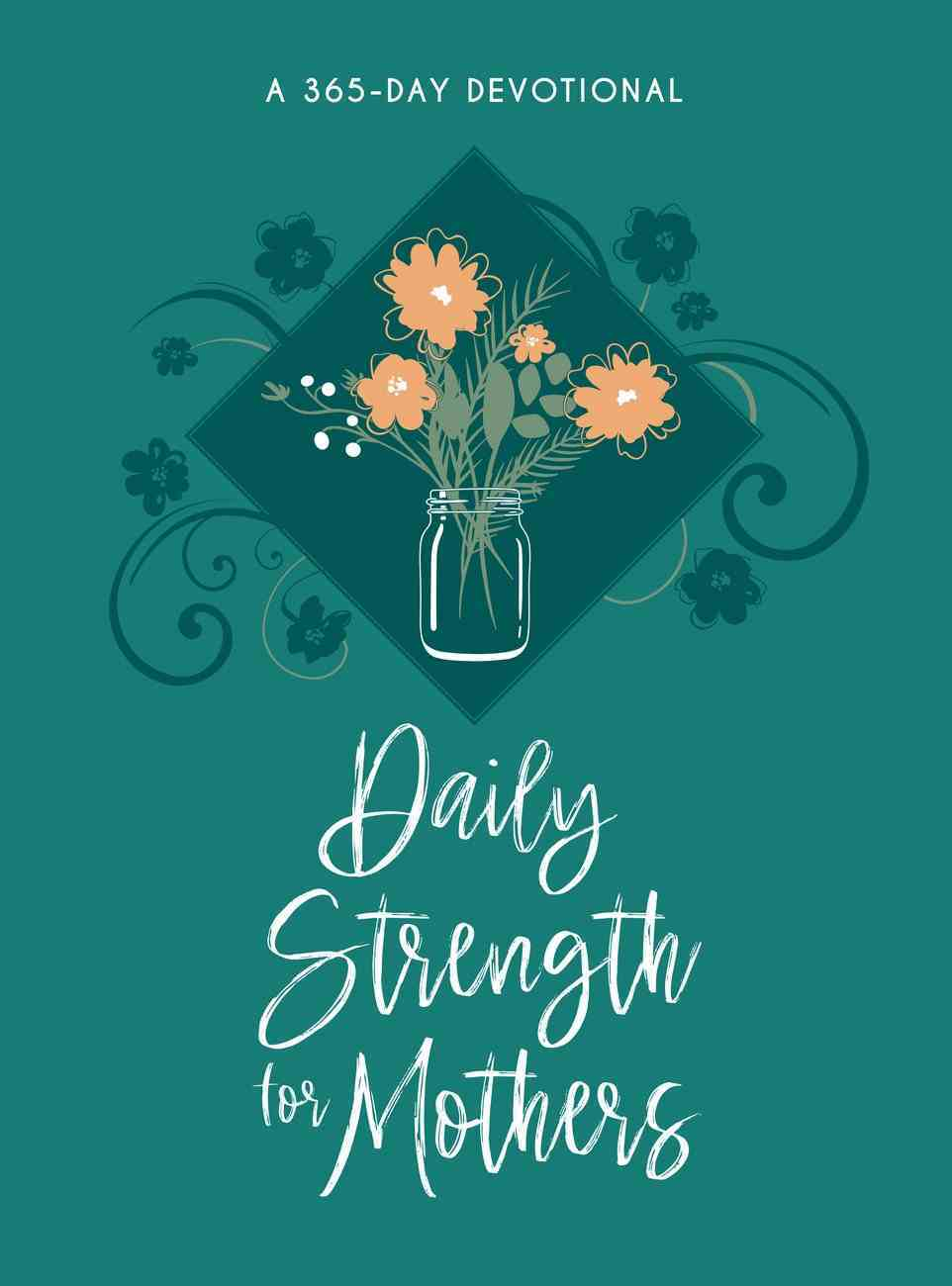 Daily Strength For Mothers eBook
