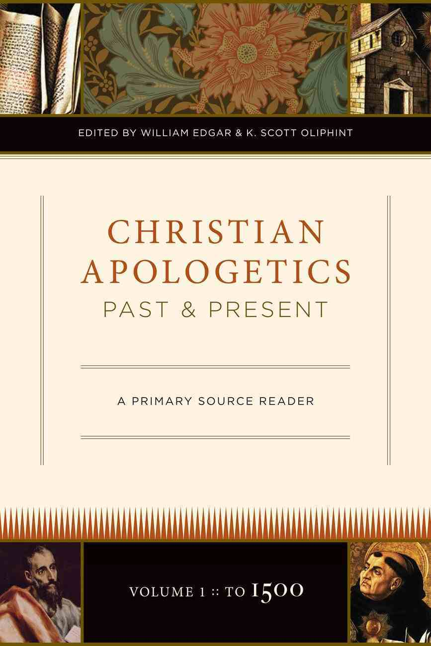 Christian Apologetics Past and Present eBook