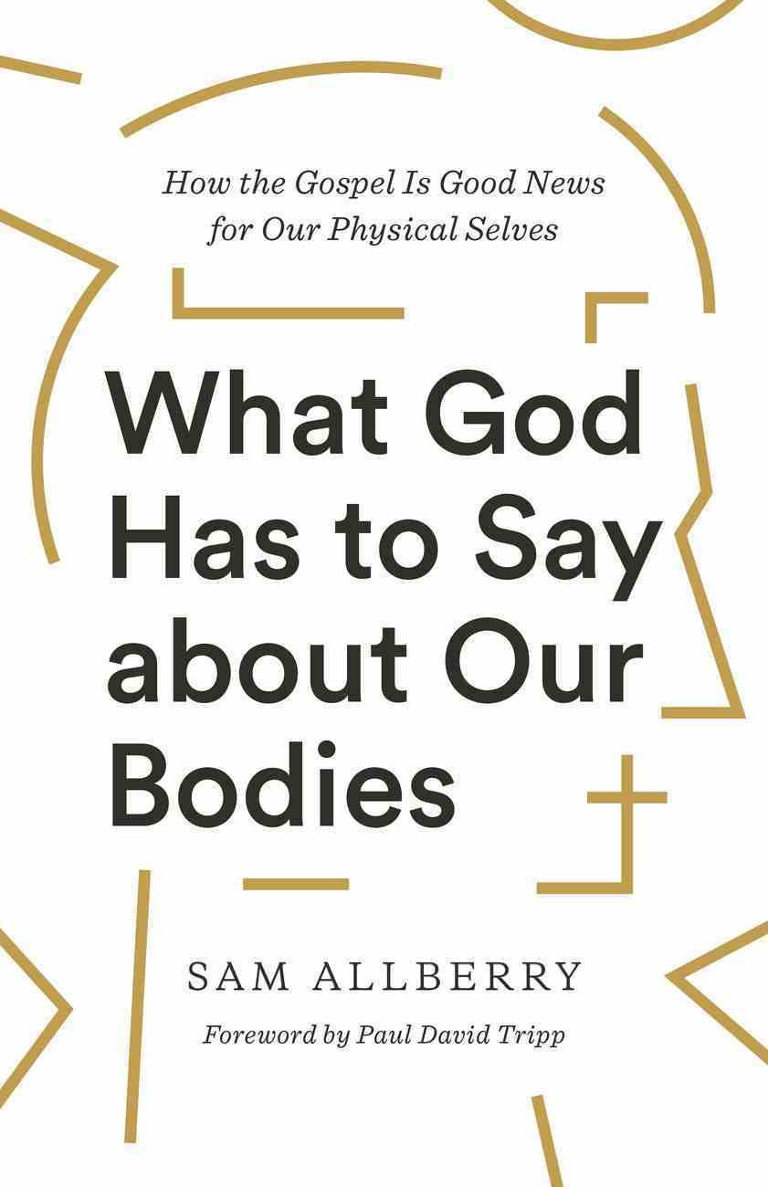 What God Has to Say About Our Bodies eBook