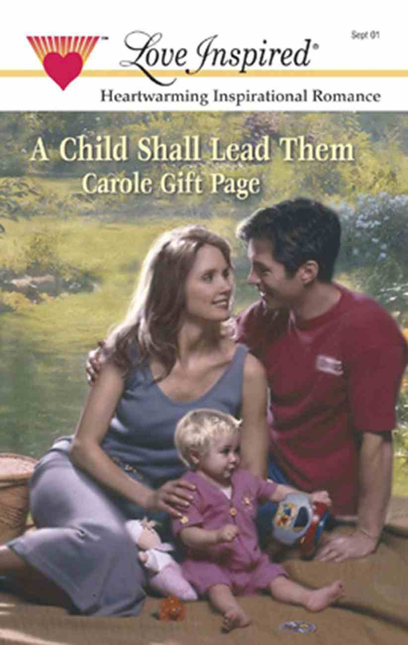 A Child Shall Lead Them (Love Inspired Series) eBook