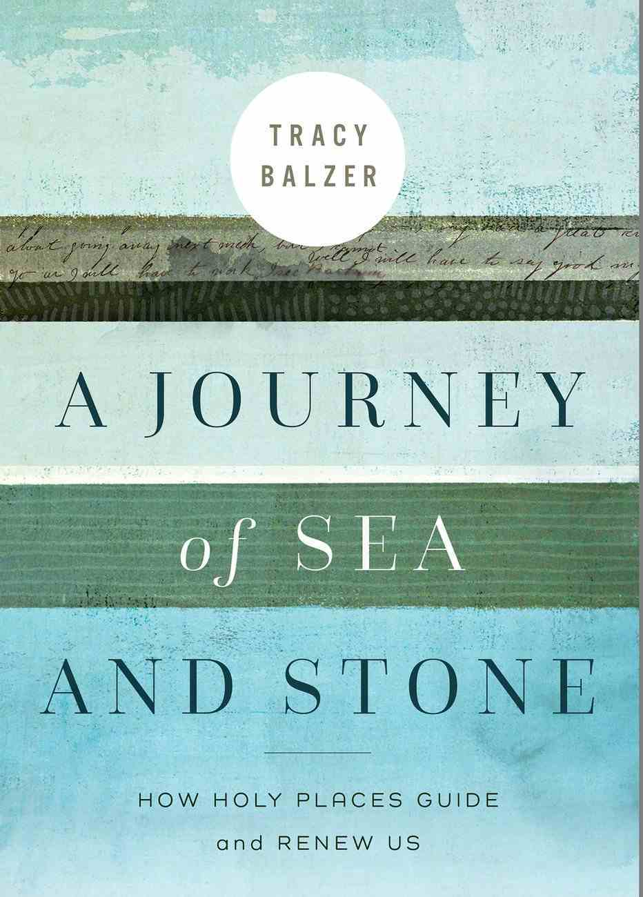 A Journey of Sea and Stone eBook