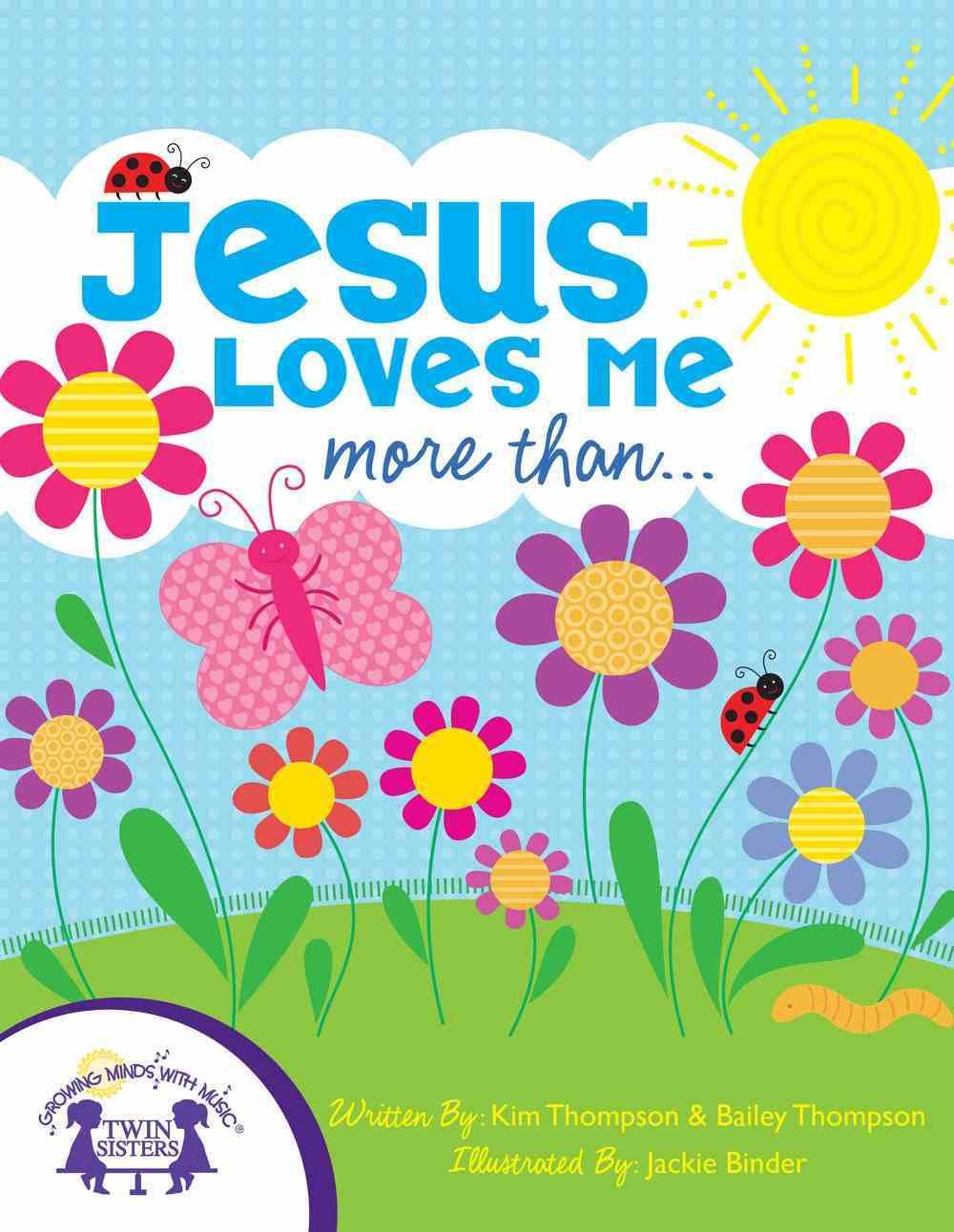 Jesus Loves Me More Than eBook