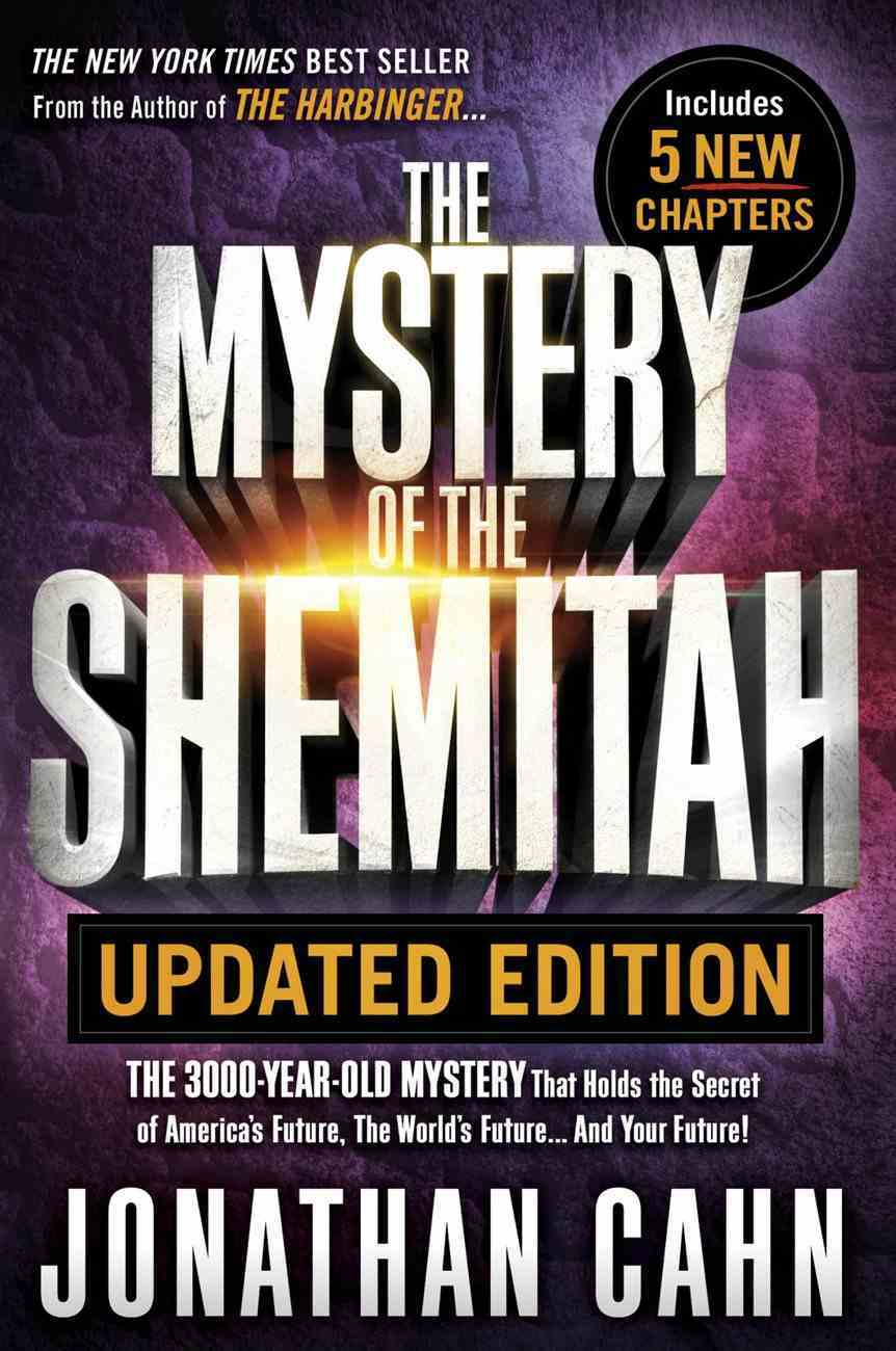 The Mystery of the Shemitah Updated Edition eBook