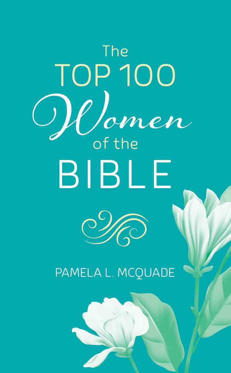 The Top 100 Women of the Bible eBook