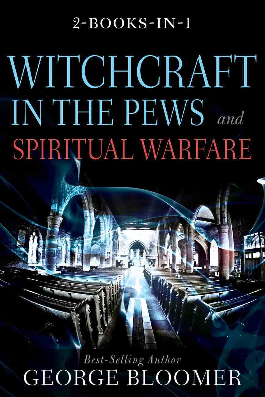 Witchcraft in the Pews and Spiritual Warfare eBook