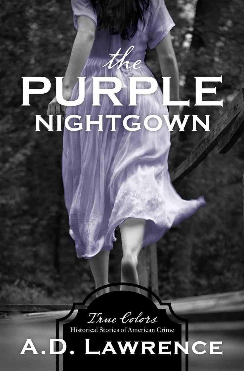 The Purple Nightgown (True Colors Series) eBook