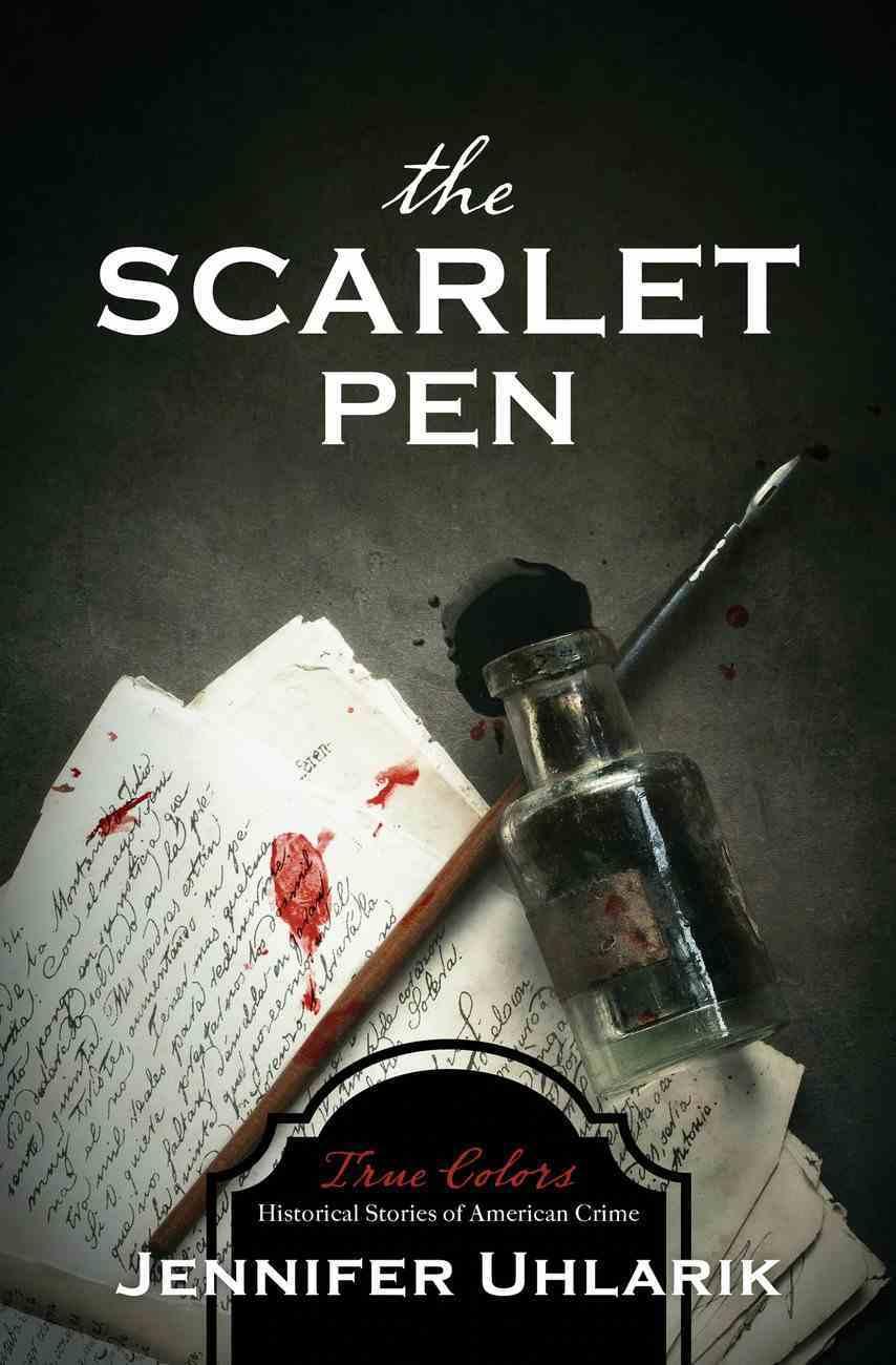 The Scarlet Pen (True Colors Series) eBook