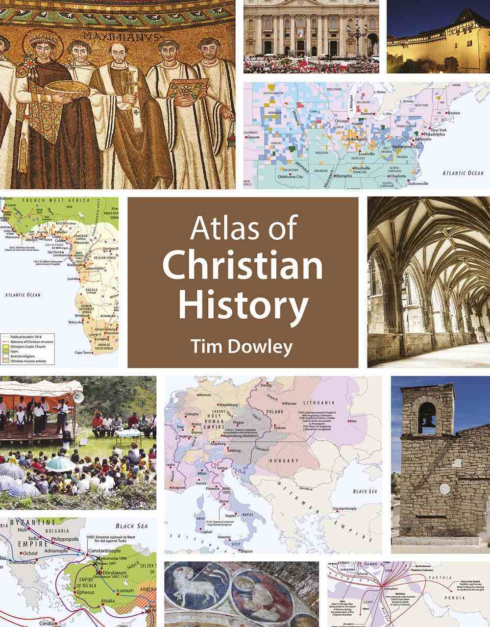 The Atlas of Christian History Paperback