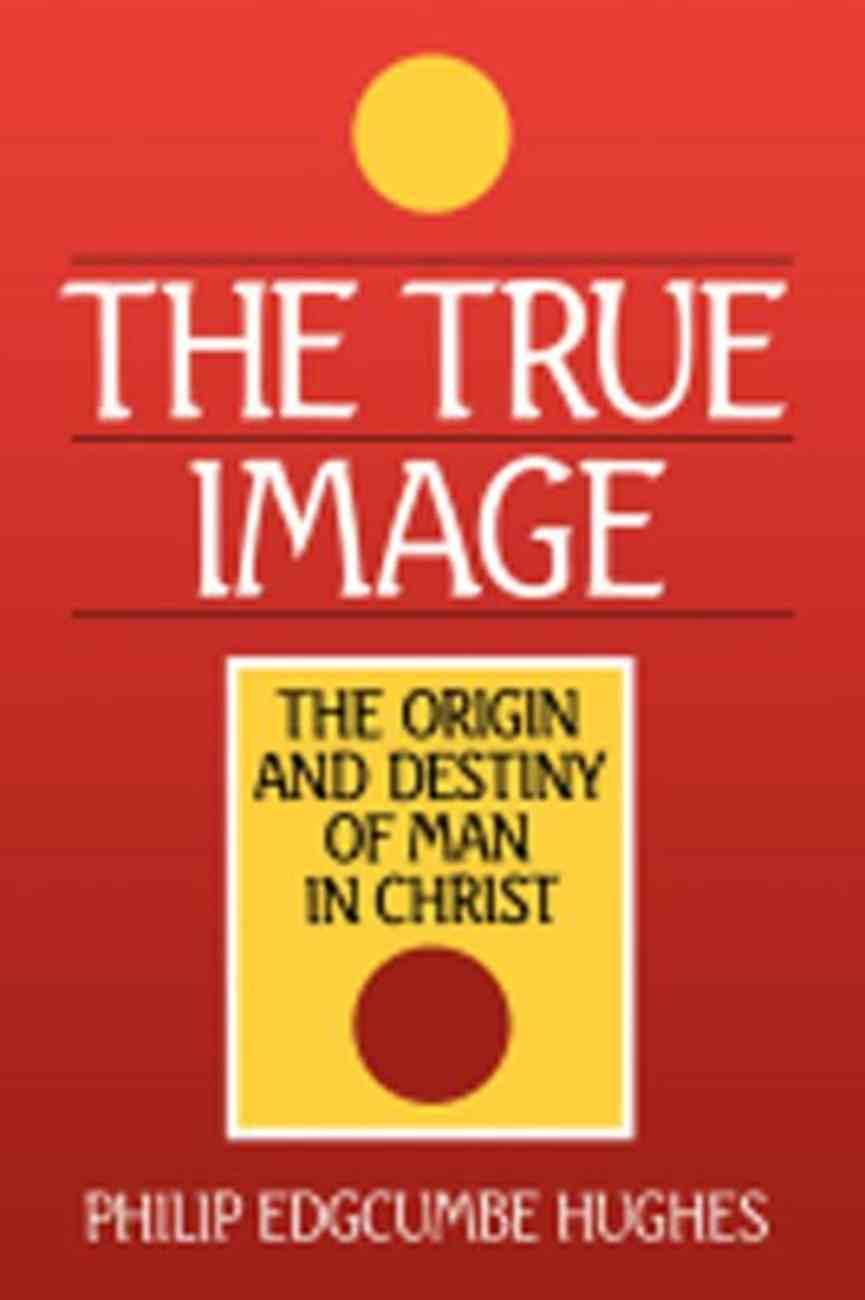 The True Image: Paperback