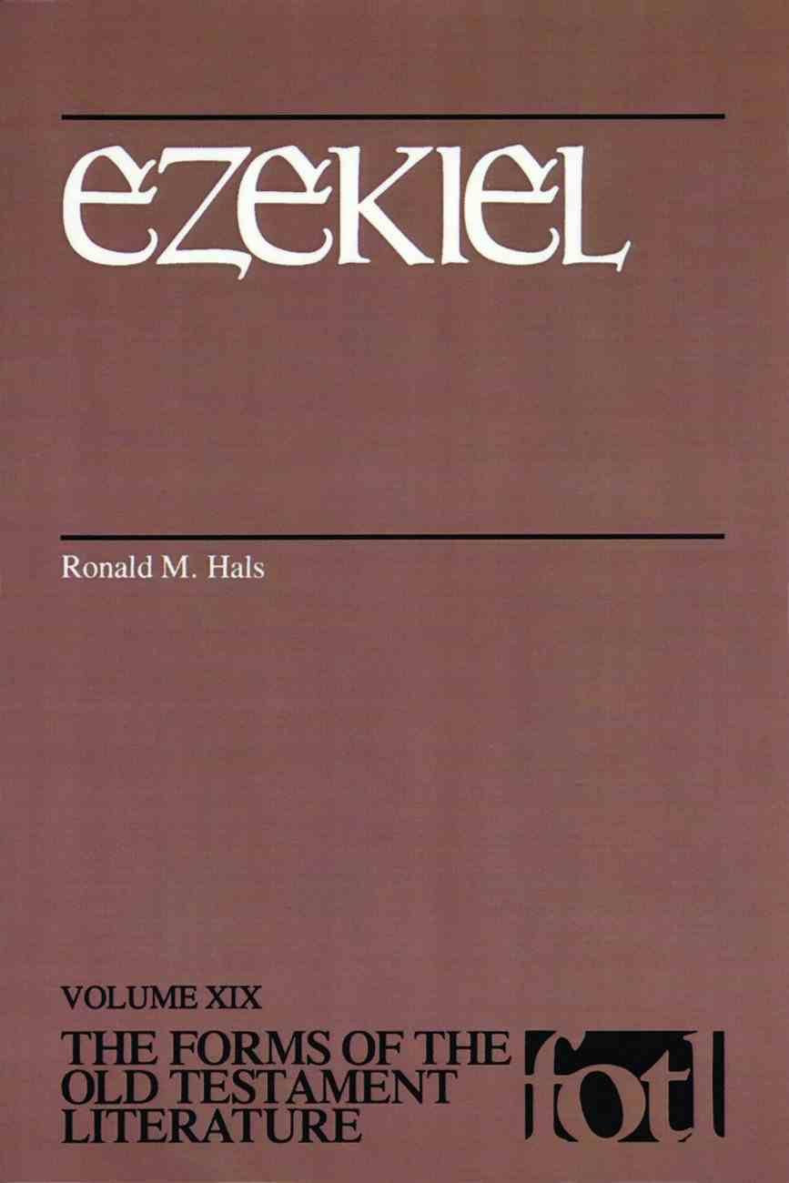 Ezekiel (Forms of the Old Testament Literature) (#19 in Forms Of The Old Testament Literature Series) Paperback