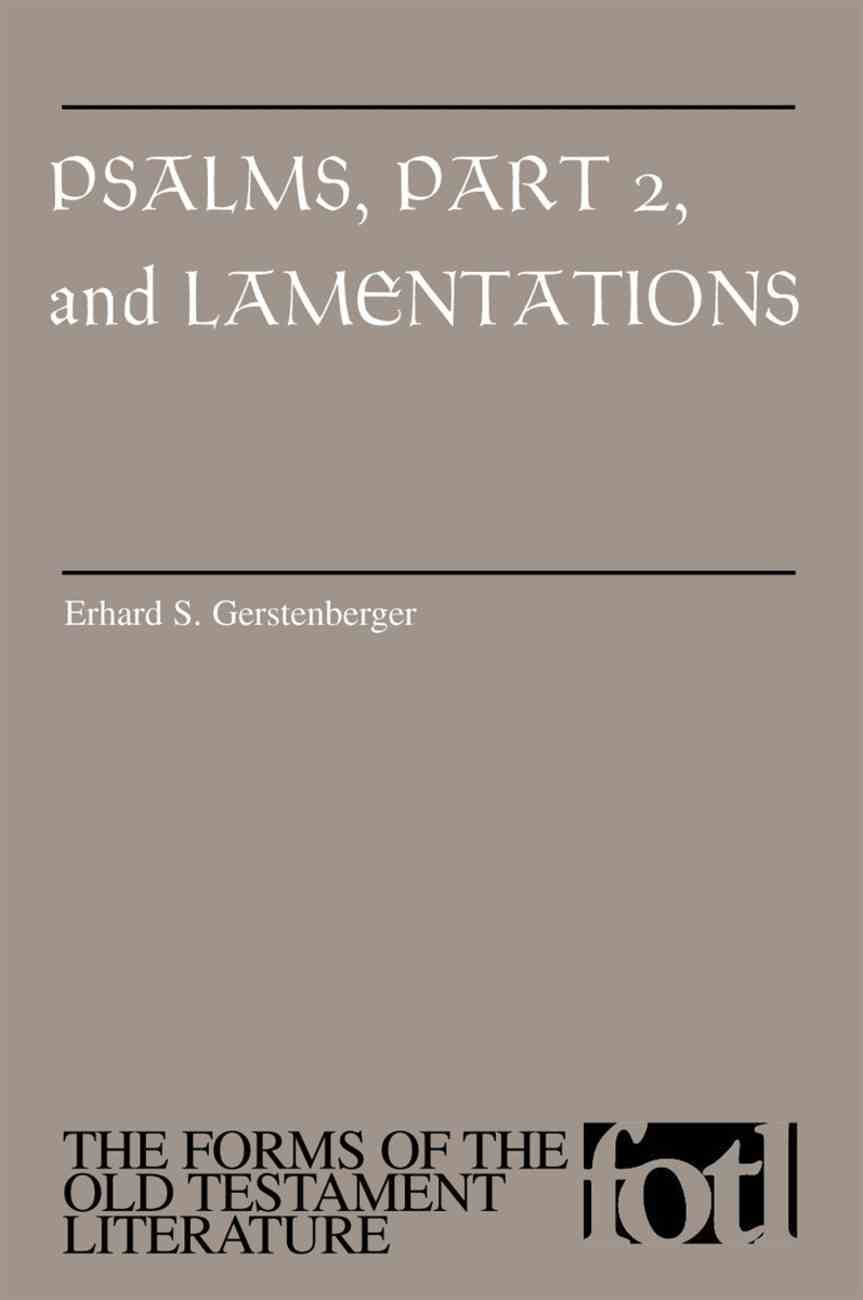Psalms and Lamentations (Part 2) (#15 in Forms Of The Old Testament Literature Series) Paperback