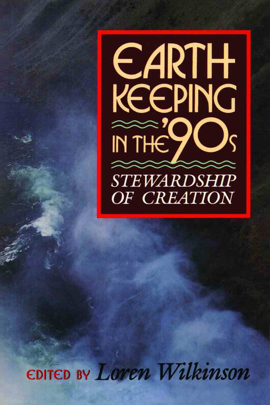Earth Keeping in the 90'S Paperback