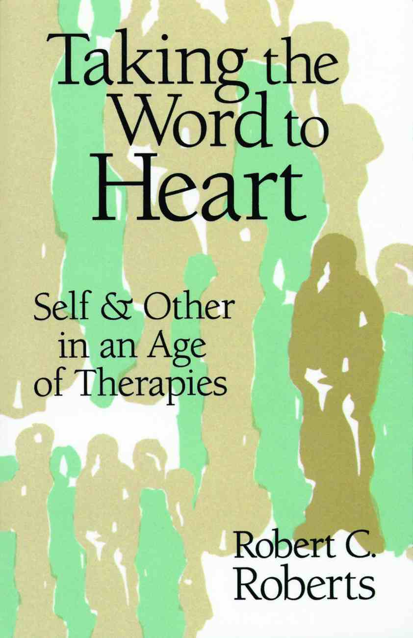 Taking the Word to Heart Paperback