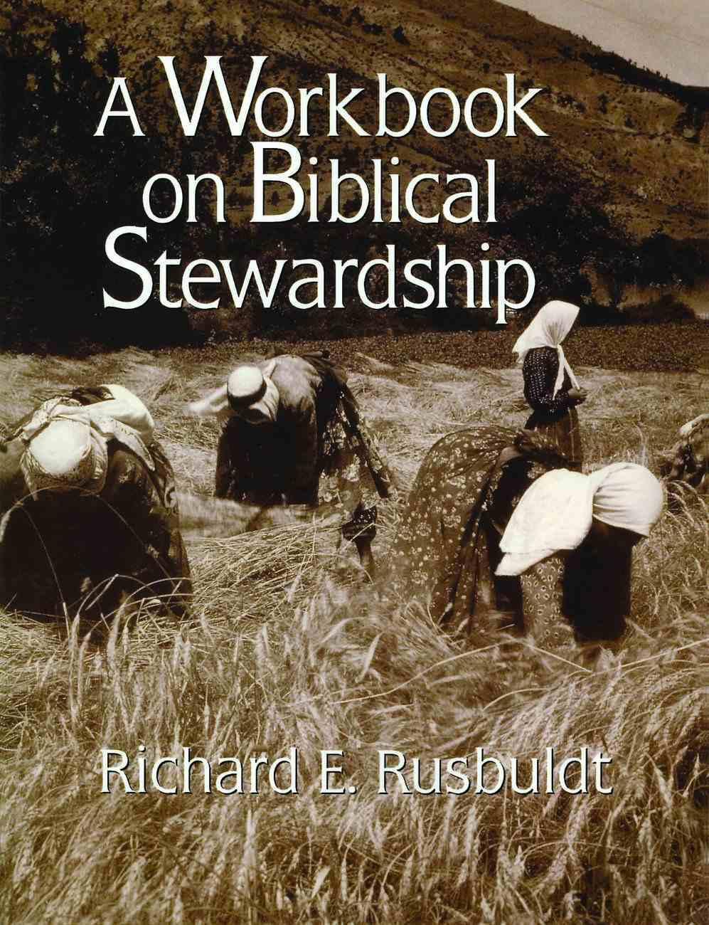 Workbook on Biblical Stewardship Paperback