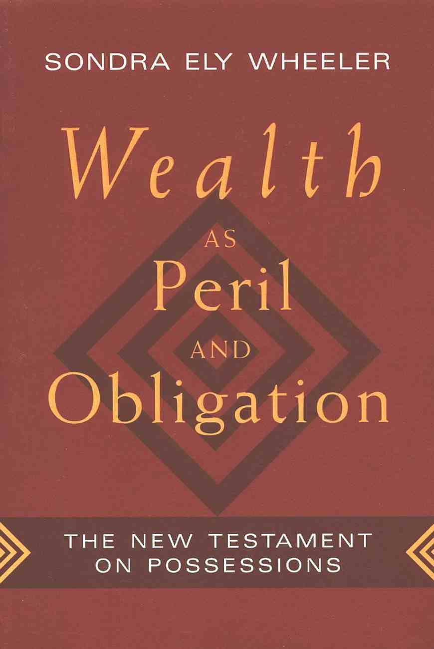Wealth as Peril and Obligation Paperback