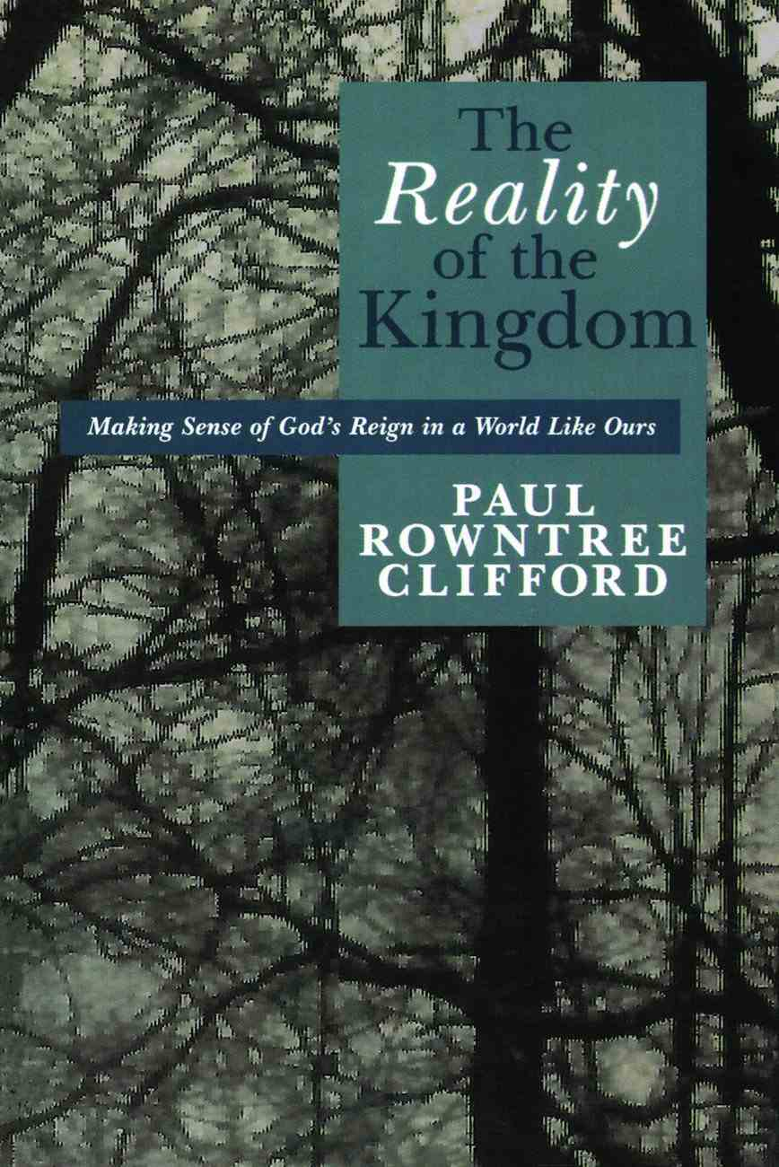 The Reality of the Kingdom Paperback