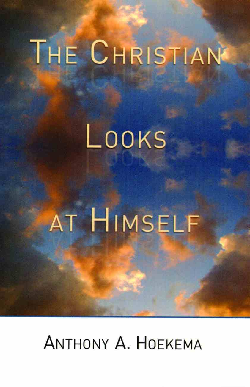 The Christian Looks At Himself Paperback