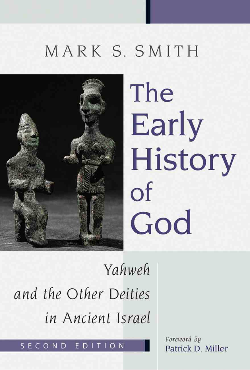 The Early History of God (2nd Edition) (Biblical Resource Series) Paperback