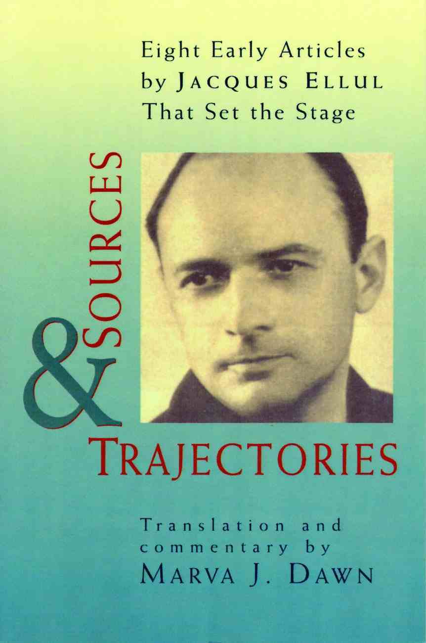 Sources and Trajectories Paperback