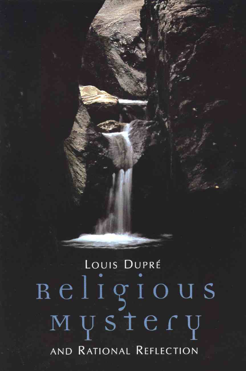 Religious Mystery & Rational Reflection Paperback