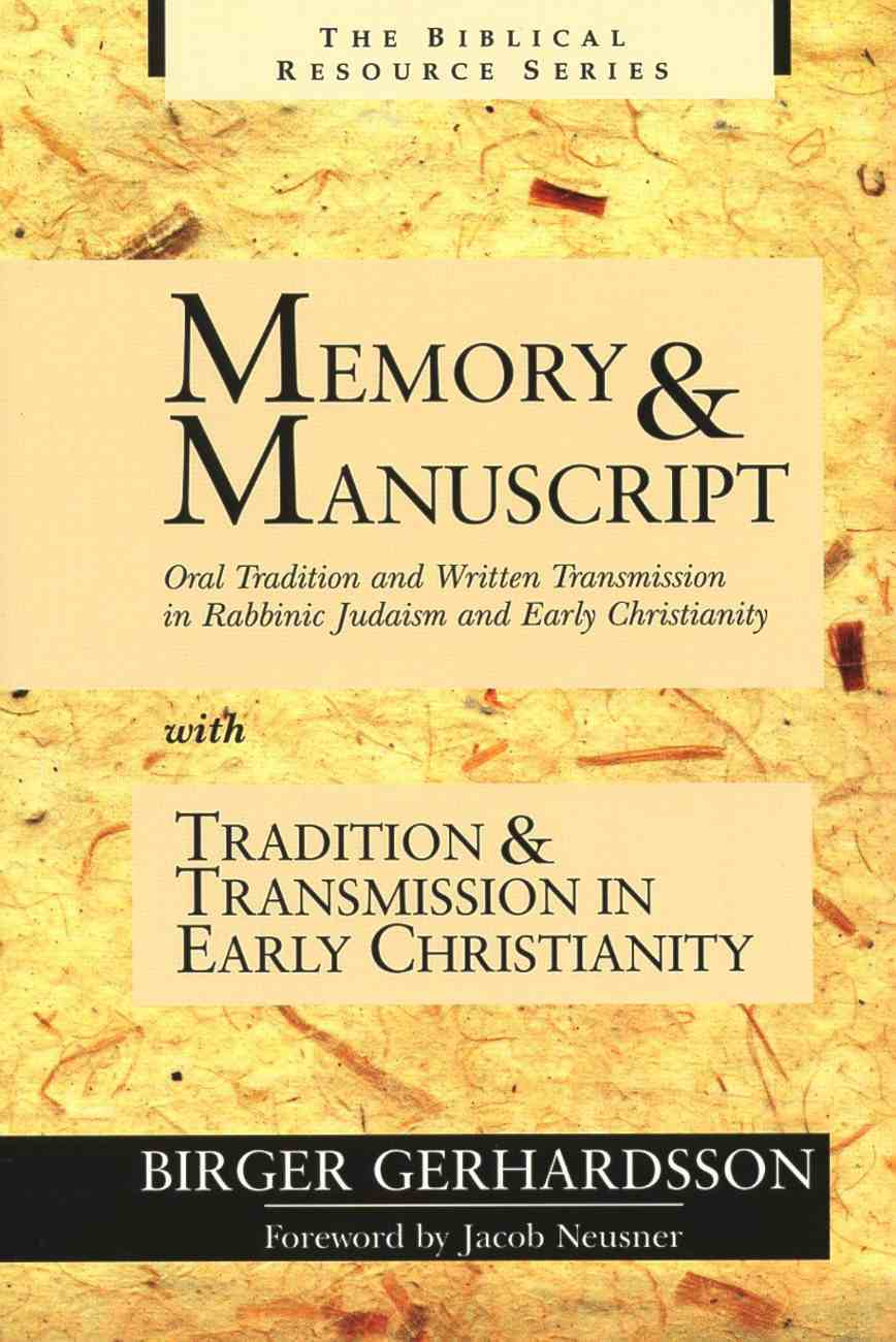 Memory & Manuscript With Tradition & Transmission in Early Christianity (Biblical Resource Series) Paperback
