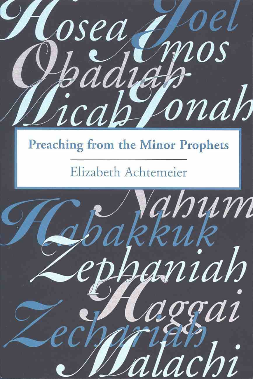 Preaching From the Minor Prophets Paperback