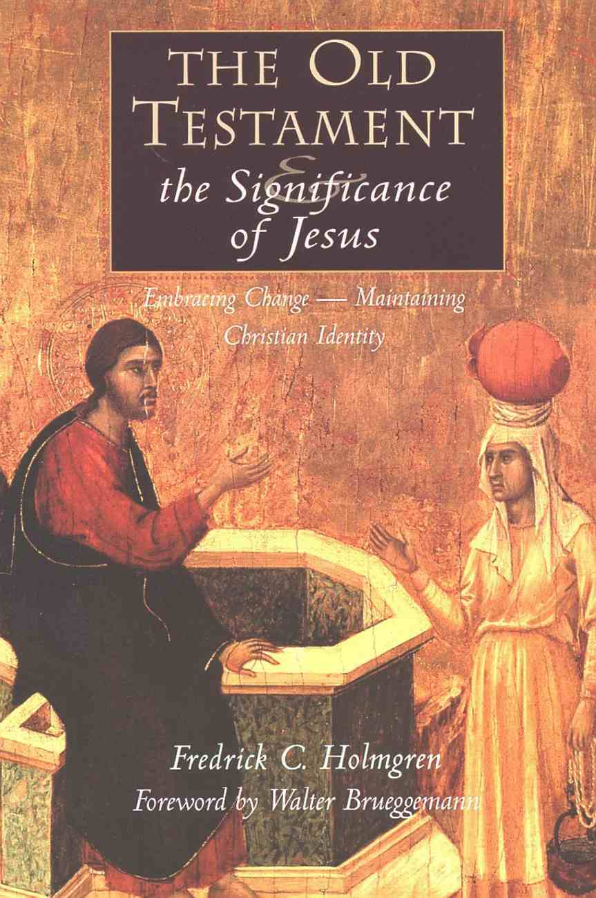 The Old Testament & the Significance of Jesus Paperback